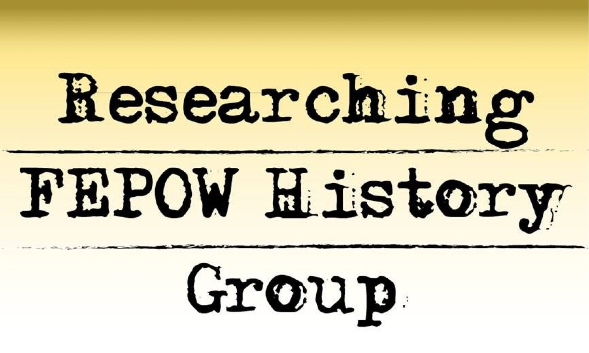 Researching FEPOW History Group